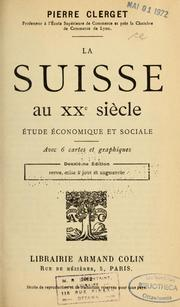 Cover of: La Suisse au XXe siècle by Pierre Clerget