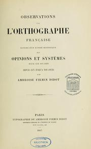 Cover of: Observations sur l'orthographe française by Ambroise Firmin-Didot