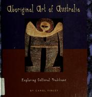 Cover of: Aboriginal art of Australia | Carol Finley