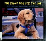 Cover of: Right Dog for the Job | Dorothy Hinshaw Patent