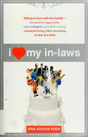 Cover of: I [love] my in-laws | Dina K. Poch