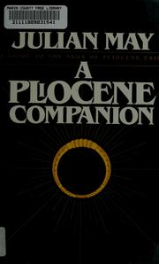Cover of: A Pliocene companion: being a reader's guide to The many-colored land, The golden torc, The nonborn king, The adversary