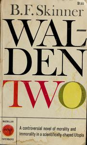Cover of: Walden Two by B. F. Skinner