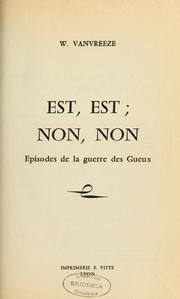 Cover of: Est, est, non, non by W. Vanvreeze