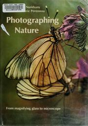 Cover of: Photographing nature | Claude Nuridsany