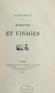 Cover of: Masques et visages by Paul Gavarni