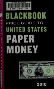 Cover of: Official 2010 blackbook price guide to United States paper money by Marc Hudgeons