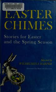 Cover of: Easter chimes by Wilhelmina Harper