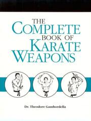 Cover of: Complete Book Of Karate Weapons