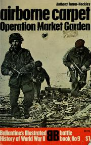 Cover of: Airborne Carpet: Operation Market Garden | Anthony Farrar-Hockley