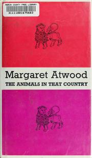 Cover of: The animals in that country | Margaret Atwood