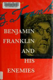 Cover of: Benjamin Franklin and his enemies | Robert Middlekauff