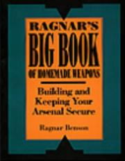 Cover of: Ragnar's Big Book Of Homemade Weapons