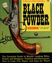 Cover of: Black powder guide by George C. Nonte