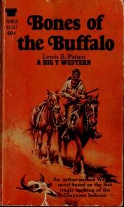 Cover of: Bones of the buffalo | Patten, Lewis B.