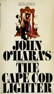 Cover of: The Cape Cod lighter | John O'Hara