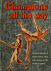 Cover of: Champions all the way by Barlow Meyers