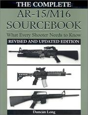 Cover of: The complete AR-15/M16 sourcebook