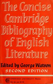 Cover of: The concise Cambridge bibliography of English literature, 600-1950 by Watson, George