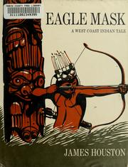 Cover of: Eagle mask. | James A. Houston