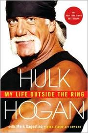 Cover of: My Life Outside the Ring | Hulk Hogan