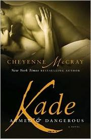 Cover of: Kade by Cheyenne McCray