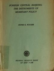 Cover of: Foreign central banking | Peter G. Fousek