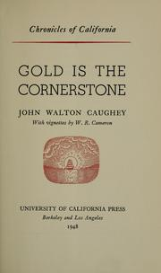 Cover of: Gold is the cornerstone | John Walton Caughey