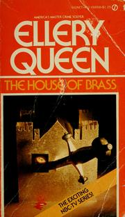 Cover of: The house of brass | Ellery Queen