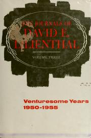 Cover of: The journals of David E. Lilienthal | Lilienthal, David Eli