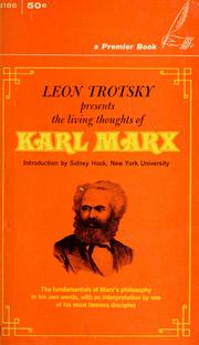 Cover of: Leon Trotsky presents the living thoughts of Karl Marx | Karl Marx