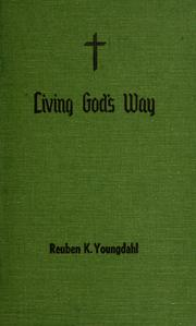 Cover of: Living God's way by Reuben K. Youngdahl