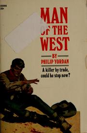 Cover of: Man of the West | Philip Yordan