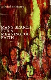 Cover of: Man's search for a meaningful faith | Robert C. Leslie