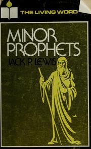 Cover of: The minor prophets | Jack Pearl Lewis