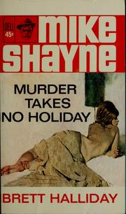 Cover of: Murder takes no holiday by Brett Halliday