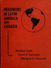 Cover of: Neighbors in Latin America and Canada | Norman Carls