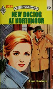 Cover of: New doctor at Northmoor by Anne Durham