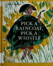 Cover of: Pick a raincoat, pick a whistle | Lillian Bason
