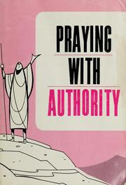 Cover of: Praying with authority | Theodore H. Epp