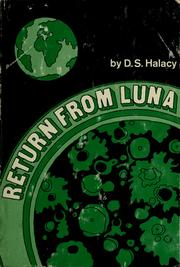 Cover of: Return from Luna | D. S. Halacy