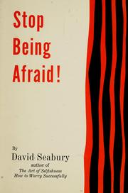 Cover of: Stop being afraid! by David Seabury