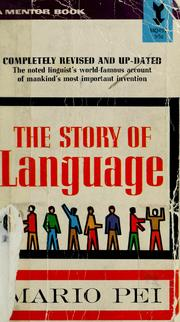 Cover of: The story of language by Mario Pei