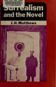 Cover of: Surrealism and the novel by J. H. Matthews