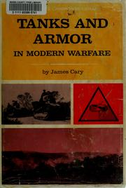 Cover of: Tanks and armor in modern warfare