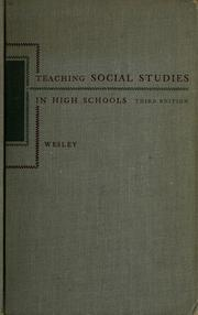 Cover of: Teaching social studies in high schools | Edgar Bruce Wesley