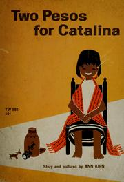 Cover of: Two pesos for Catalina | Ann Kirn