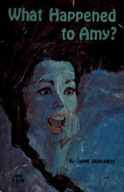 Cover of: What happened to Amy? | Edwards, Jane