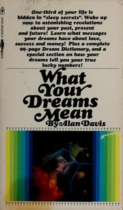 Cover of: What your dreams mean by Alan G. Davis