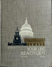 Your life as a citizen by Harriet Fullen Smith